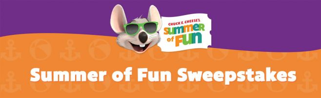 Chuck E. Cheese's Summer of Fun Sweepstakes
