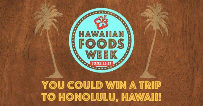 King's Hawaiian Bakery Hawaiian Foods Week Sweepstakes