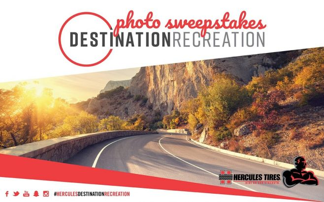 Hercules Tires Destination: Recreation Sweepstakes