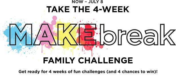 Michaels MAKEbreak Family Challenge Sweepstakes