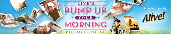 Live's Pump Up Your Morning Photo Contest