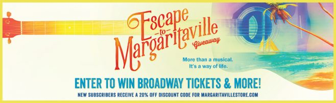 Escape to Margaritaville Musical Giveaway