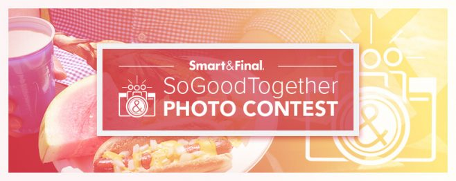 Smart & Final So Good Together Summer Photo Contest
