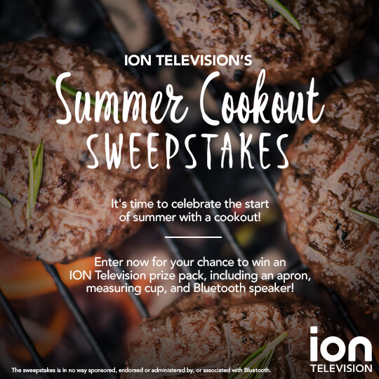 ION Television Summer Cookout Sweepstakes