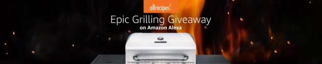 AllRecipes Epic Grilling Giveaway on Amazon Alexa