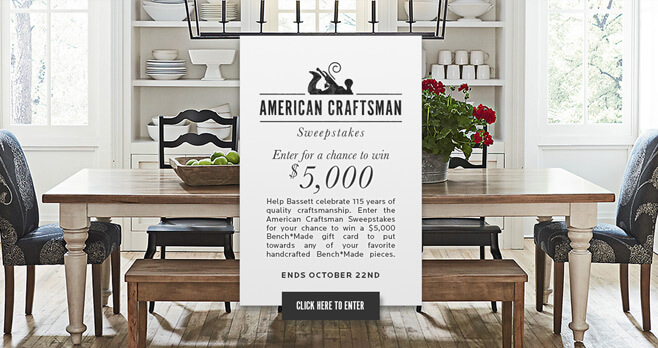 Bassett American Craftsman Sweepstakes