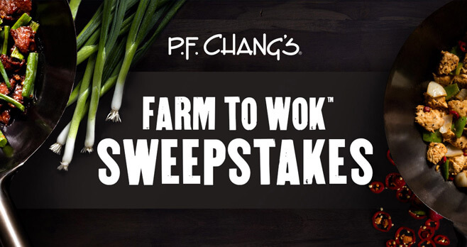 P.F. Chang's Farm to Wok Sweepstakes