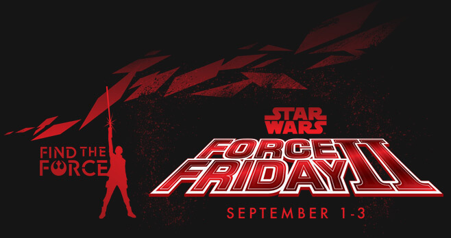 Star Wars Force Friday 2017 Sweepstakes