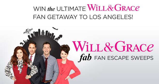 NBC Will & Grace Fab Fan Escape Sweepstakes
