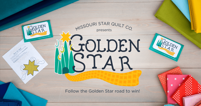 Missouri Star Quilt Company Golden Star Promotion 2017