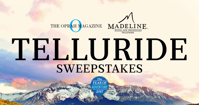 Oprah Magazine Madeline Hotel and Residences Telluride Sweepstakes