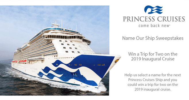 Princess Cruises Naming Our Ship Sweepstakes