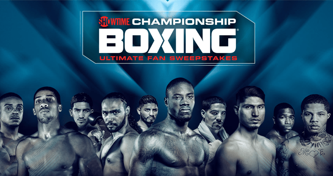 Showtime Championship Boxing 2018 Ultimate Fan Sweepstakes
