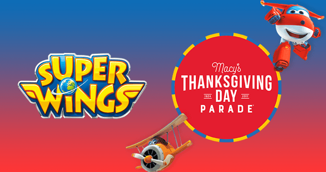 Super Wings Macy's Thanksgiving Day Parade Sweepstakes