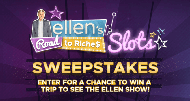 Ellen's Road to Riches Slots Sweepstakes