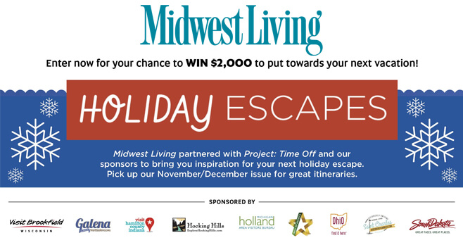 Midwest Living Holiday Escapes Sweepstakes 2017