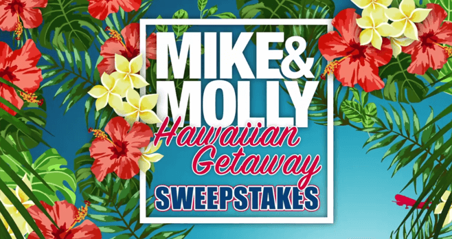 Mike and Molly Hawaiian Getaway Sweepstakes 2017