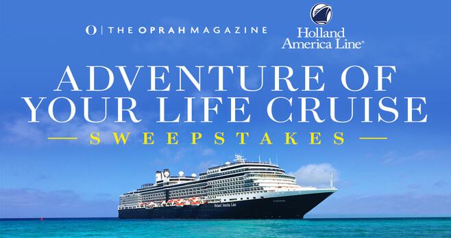 Oprah Magazine Adventure of Your Life Cruise Sweepstakes