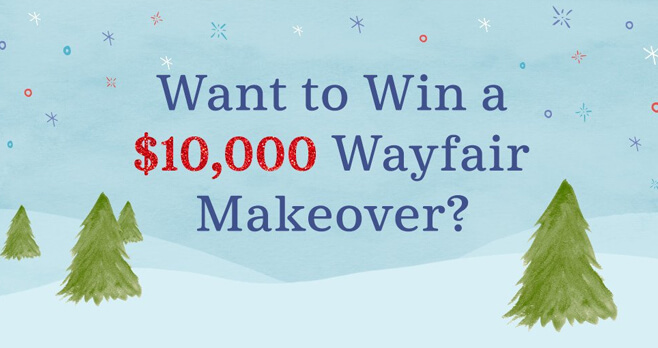 A Very Wayfair Holiday Sweepstakes