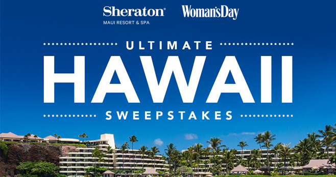 Woman's Day Ultimate Hawaii Getaway Sweepstakes 2018