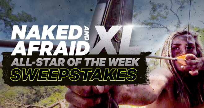 Discovery Channel Naked & Afraid XL All Star of the Week Sweepstakes (Discovery.com/Win)