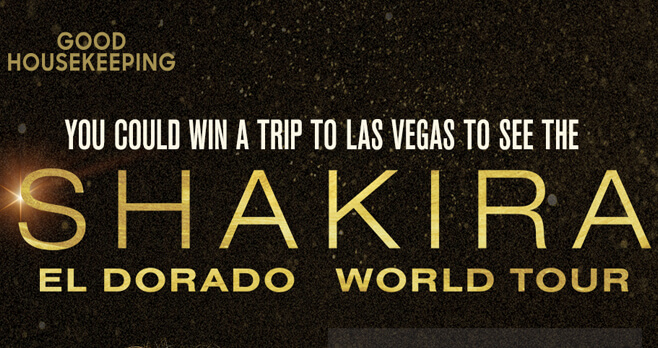 Good Housekeeping Shakira El Dorado World Tour Las Vegas Getaway Sweepstakes