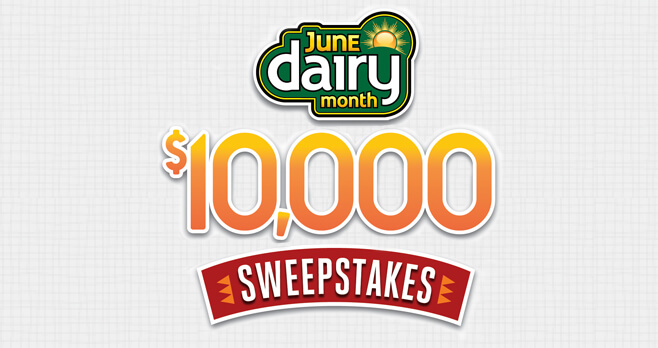 June Dairy Month $10,000 Sweepstakes 2018