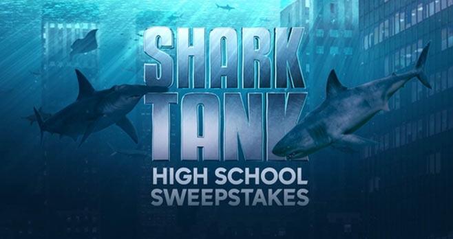 Shark Tank High School Sweepstakes