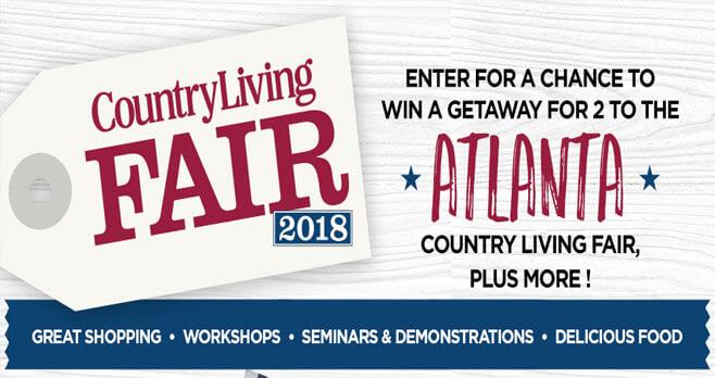 Country Living Atlanta Fair 2018 Sweepstakes