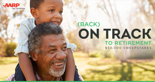 AARP Back on Track to Retirement $50,000 Sweepstakes