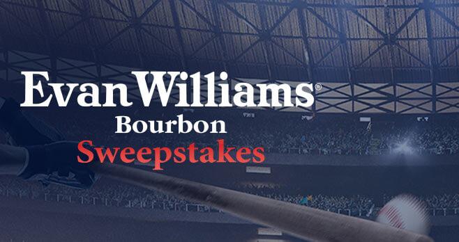 Evan Williams Bourbon 2018 MLB World Series Sweepstakes