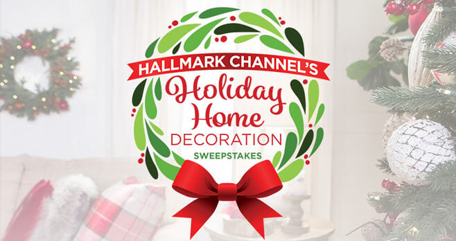 Hallmark Channel's Holiday Home Decoration Sweepstakes