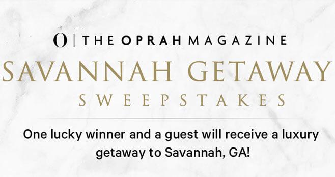 Oprah Magazine Savannah Getaway Sweepstakes