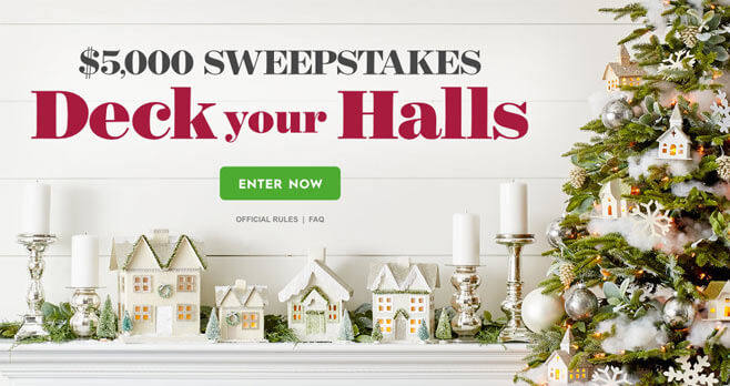 Better Homes and Gardens $5,000 Deck Your Halls Sweepstakes