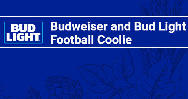 Budweiser and Bud Light Football Coolie Sweepstakes