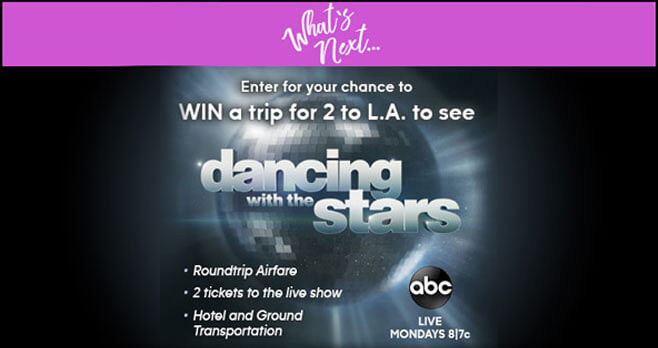 Dancing With The Stars Win What's Next Sweepstakes