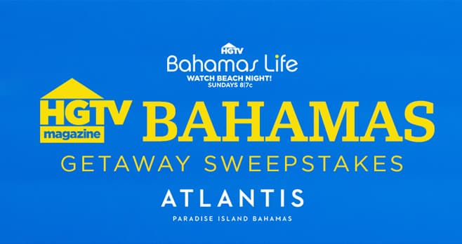 HGTV Magazine Bahamas Getaway Sweepstakes