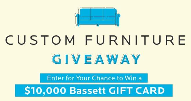 Bassett Custom Furniture Giveaway Sweepstakes