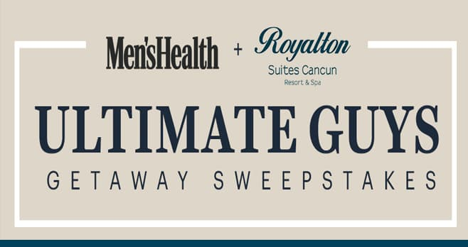 Men's Health Ultimate Guys Getaway Cancun Sweepstakes