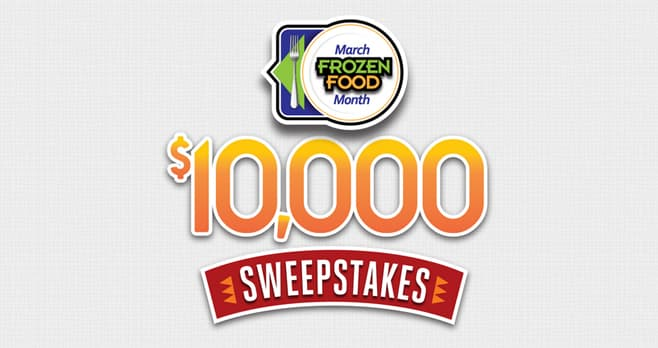 Easy Home Meals March Frozen Food Month $10,000 Sweepstakes