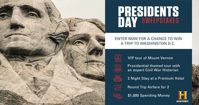 History Channel President Day Sweepstakes