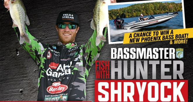 BASS Master Fish with Hunter Shryock Sweepstakes