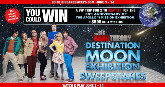 Big Bang Theory Destination Moon Sweepstakes