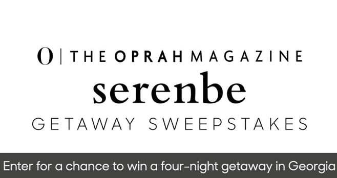 Oprah Magazine Serenbe Getaway Sweepstakes (Oprah.com/Serenbe)