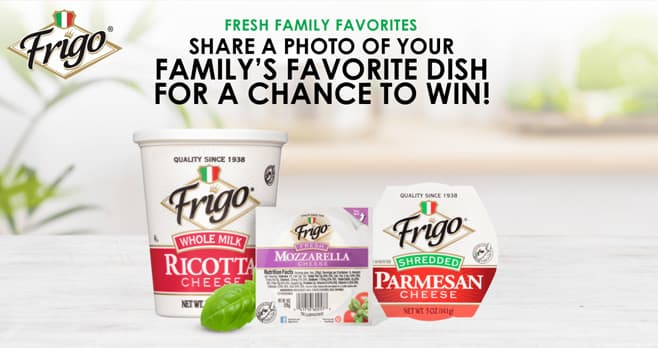 Frigo Fresh Family Favorites Contest
