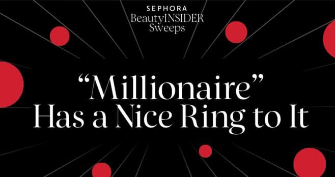 Sephora Million Dollar Sweepstakes