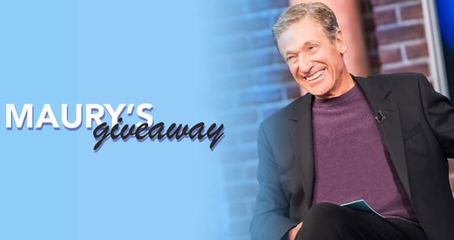 Maury Giveaway (MauryGiveaway.com)