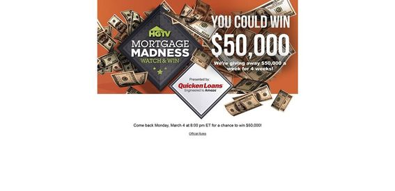 HGTV.com/mortgage – HGTV's Mortgage Madness Watch & Win Sweepstakes Presented By Quicken Loans