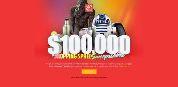 100k.skymall.com – SkyMall $100,000 Shopping Spree Sweepstakes