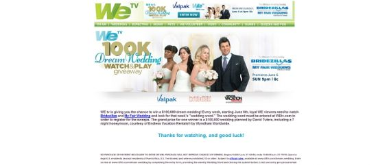 WEtv.com/dream-wedding – WE tv $100,000 Dream Wedding Watch & Play Giveaway